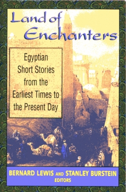 Land of Enchanters: Egyptian Short Stories from the Earliest Times